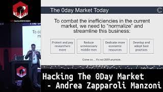 #HITB2018DXB: Hacking The 0Day Market - Andrea Zapparoli Manzoni