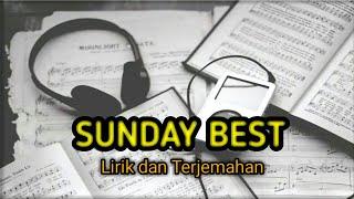 Download Surfaces - Sunday best (lirik dan terjemahan)