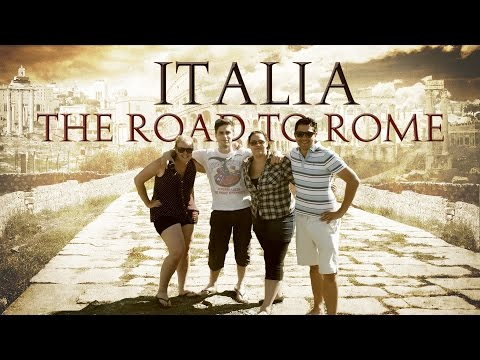 Italia: The Road To Rome [Italy Backpacking Documentary]