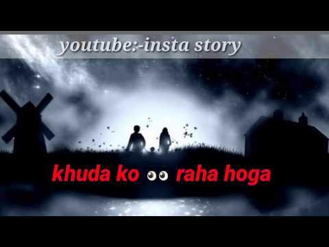 Khuda Ko Dikh Raha Hoga ||insta Story