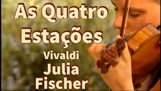 Antonio Vivaldi - As Quatro Estações - Completo - Julia Fischer - Full HD