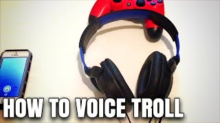 HOW TO VOICE TROLL (PS4)