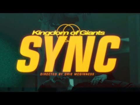 Kingdom Of Giants - Sync (Official Music Video)