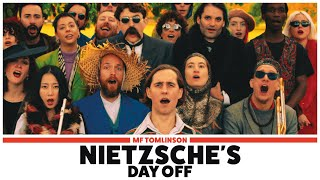MF Tomlinson - Nietzsche's Day Off