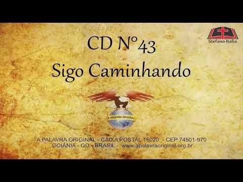CD N°43 - Sigo Caminhando