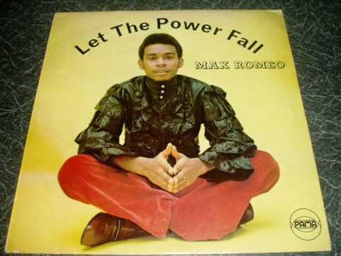 Max Romeo - Let The Power Fall - Original 1971