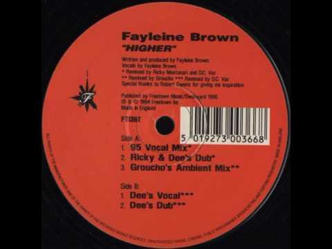Fayleine Brown - Higher Dee's Dub