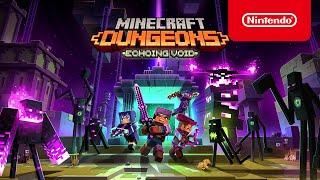 Minecraft Dungeons Echoing Void DLC - Launch Trailer - Nintendo Switch