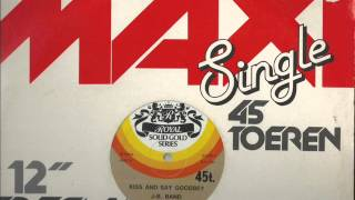 """J-B Band Kiss and say Goodbey 1978 12"""" 45 RPM Remasterd By B.v.d.M 2013"""