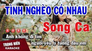 Karaoke Tình Nghèo Có Nhau Song Ca Nhạc Sống | Trọng Hiếu