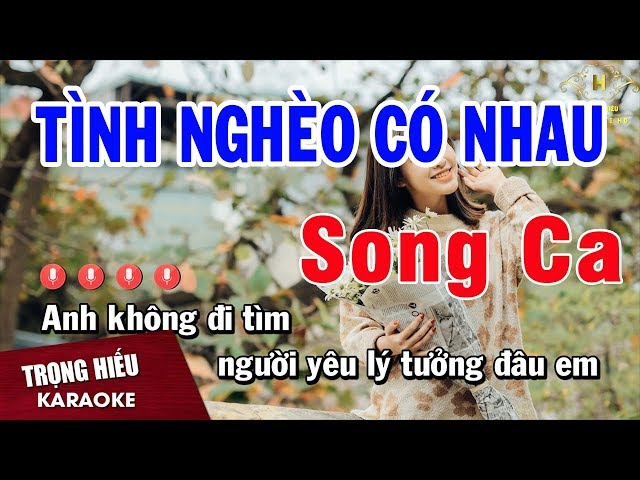 Karaoke Tình Nghèo Có Nhau Song Ca Nhạc Sống   Trọng Hiếu