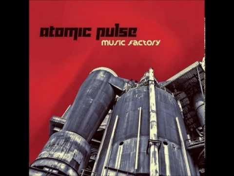 Atomic Pulse - Music Factory