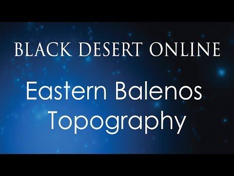 Black Desert Online Knowledge Guide   Topography   Eastern Balenos