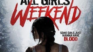 Уик-энд всех девушек (2015) Официальный трейлер