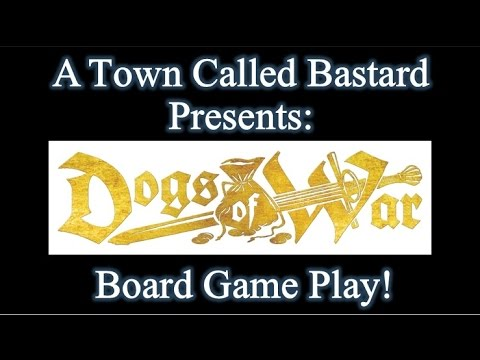 Dogs Of War - Board Game Play