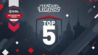 TOP 5 Akcji - LoL   ESL Mistrzostwa Polski S17. - Tydzień #3