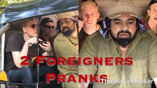 2 Foreigners - Foreigners vs Autowala - Indian Prank