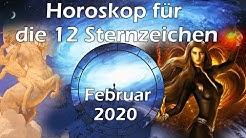 Horoskop Februar 2020 für die 12 Sternzeichen