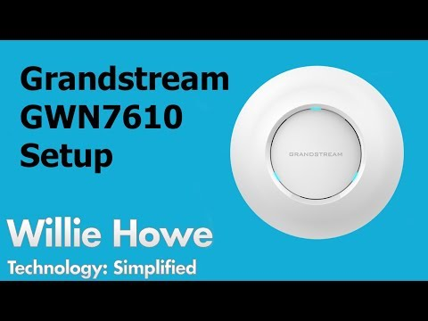 Grandstream GWN7610 Access Point Setup