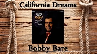 Watch Bobby Bare California Dreams video