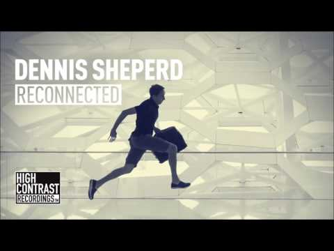 Dennis Sheperd - Reconnected
