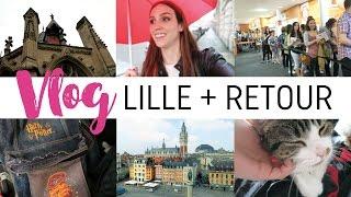 Vlog #10 - Lille c'est la + belle ville !