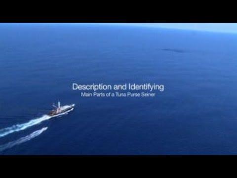PIRFO - Description and Identifying - Main parts of a Tuna Purse Seine Vessel