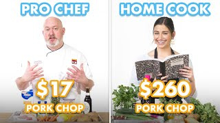 $260 vs $17 Pork Chop Dinner: Pro Chef & Home Cook Swap Ingredients | Epicurious