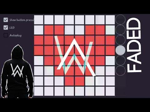 Alan Walker - Faded (Launchpad) Unipad