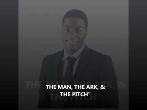 """The Man, The Ark & The Pitch"" -Rev. Kriss Thompson"