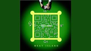 Provided to YouTube by WM Japan tabibito · ROCK'A'TRENCH Heat island ℗ 2007 WARNER MUSIC JAPAN INC. Composer, Lyricist: Daisuke Yamamori ...