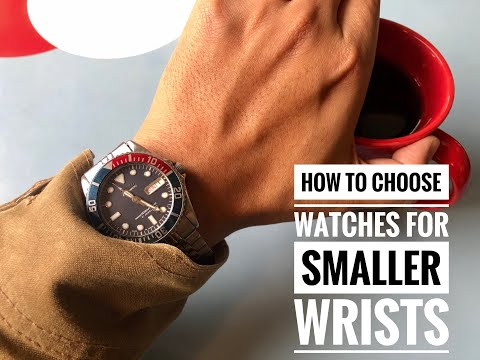 How To Choose A Watch For Smaller Wrists: 4 Tips For Getting The Best Wristwatch For You