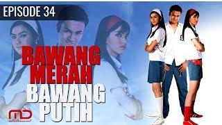 Bawang Merah Bawang Putih - 2004   Episode 34