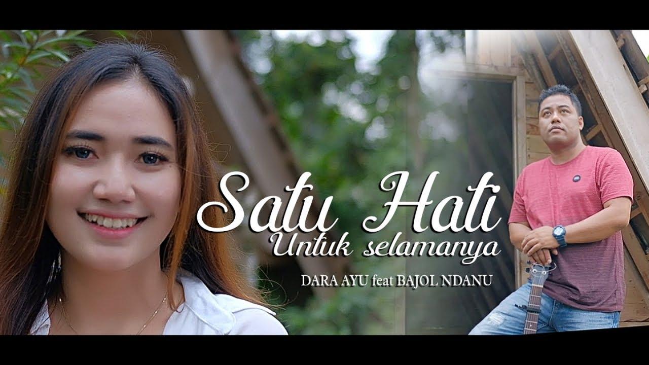 Dara Ayu Ft. Bajol Ndanu - Satu Hati Untuk Selamanya | DJ Kentrung (Official Music Video)