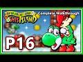 Super Mario World 2 Yoshi 39 S Island Complete Walkthrough Part 16 Extra Levels HD 1080p mp3