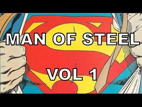 Comic Review | Superman: The Man of Steel Vol 1