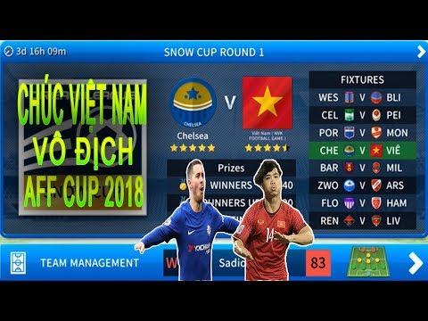 Việt Nam vs Chelsea chế độ EVENTS Dream League Soccer 2019