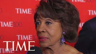 Congresswoman Maxine Waters Has A Message For President Trump: 'Please Resign' | TIME 100 | TIME