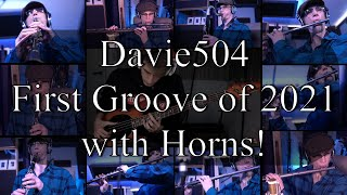 Davie504 - First Groove 2021- with Horns #Davie504