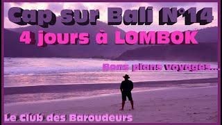 Guide de Voyage vidéo BALI 2019: Séjour de rêve à LOMBOK
