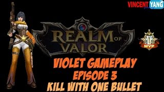 Strike of Kings Gameplay - Episode 3: Kill With Single Bullet | Violet [MVP] Update 1.12.4.1