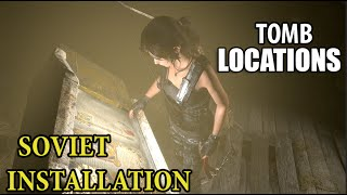 Rise of the Tomb Raider - All 3 Tomb Locations in Soviet Installation