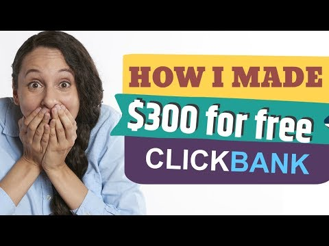 HOW I MADE $300+ ON CLICKBANK WITH 10 MIN OF WORK FOR FREE