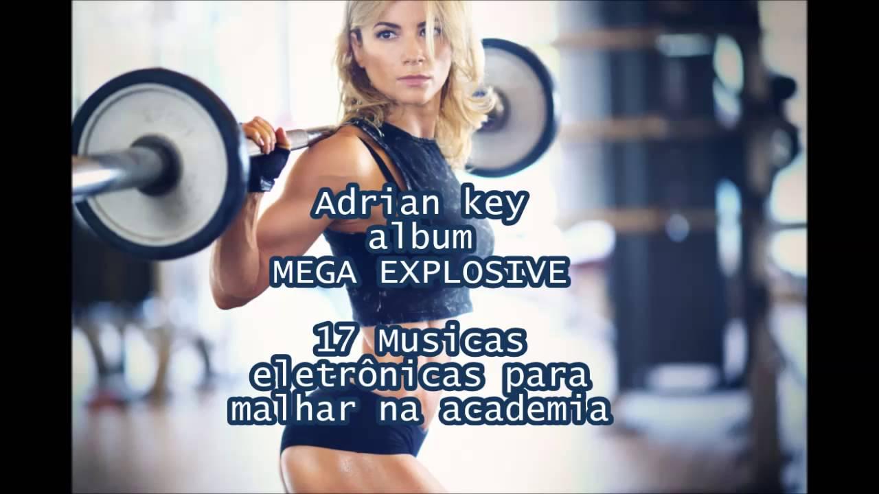 Músicas Eletrônicas Para Malhar Na Academia Album Mega Explosive