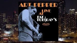 Art Pepper Quartet Live at Fat Tuesday's