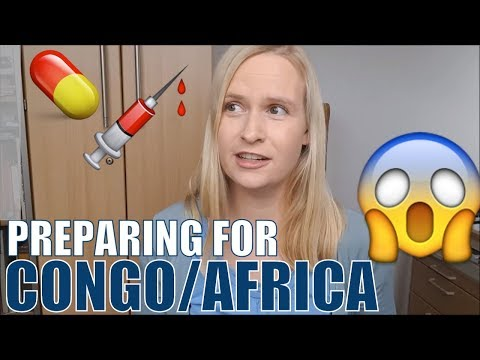 Vaccinations, Malaria & Other Fun Stuff: Preparing For Congo / Africa