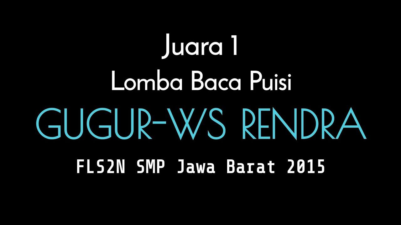 Juara I Baca Puisi Smp Fls2n Jawa Barat 2015 1 Youtube