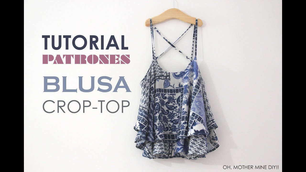 DIY Tutorial Blusa Crop-Top mini (patrones gratis) - YouTube