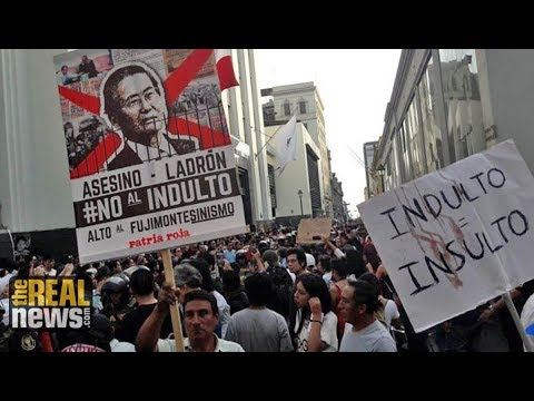 Outrage in Peru Over Pardon of Ex-President Fujimori