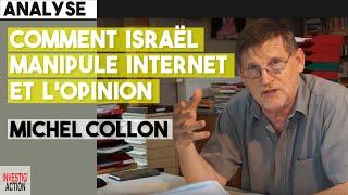 Michel Collon : Comment Israël manipule Internet et l'opinion